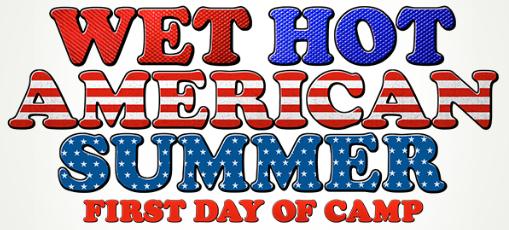 Wet Hot American Summer Francais